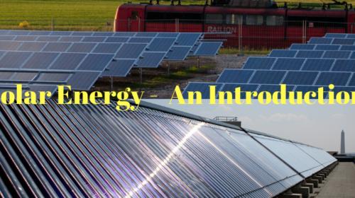 Solar Energy-An inroduction