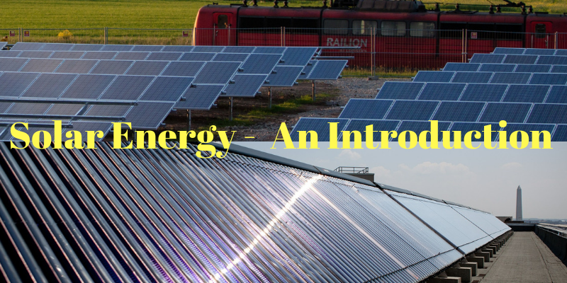 Solar Energy-An inroduction
