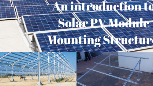 An introduction to solar pv module mounting structure
